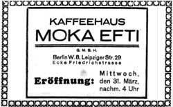 Moka Efti kleine Eröffnung